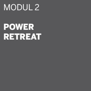 THE DIGITAL DETOX®   Retreat Modul 2: Power Retreat